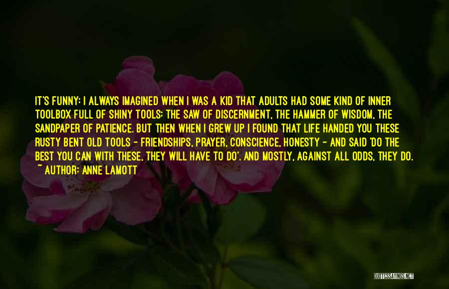 Funny Patience Quotes By Anne Lamott