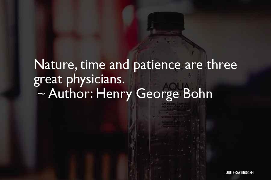 Funny Patience Quotes By Henry George Bohn
