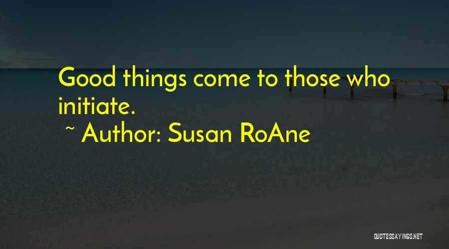 Funny Patience Quotes By Susan RoAne