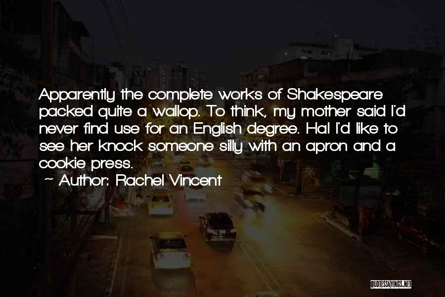 Funny Press Quotes By Rachel Vincent