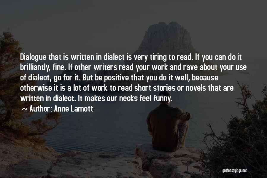 Funny Rave Quotes By Anne Lamott