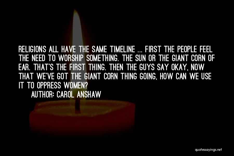 Funny Religions Quotes By Carol Anshaw
