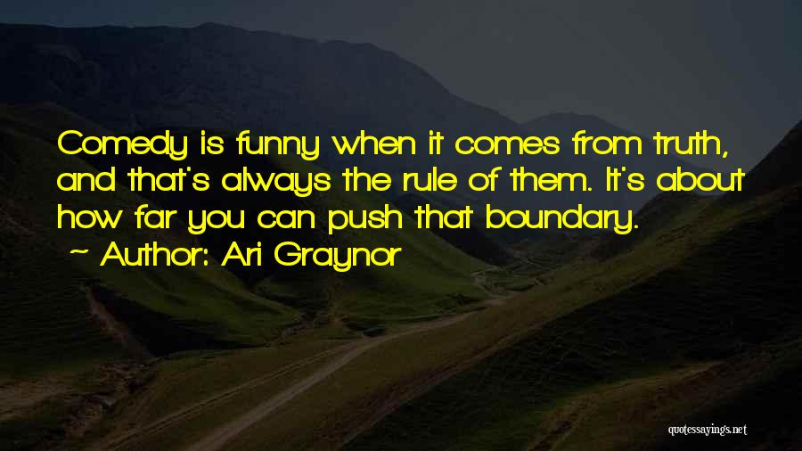 Funny Rule Quotes By Ari Graynor