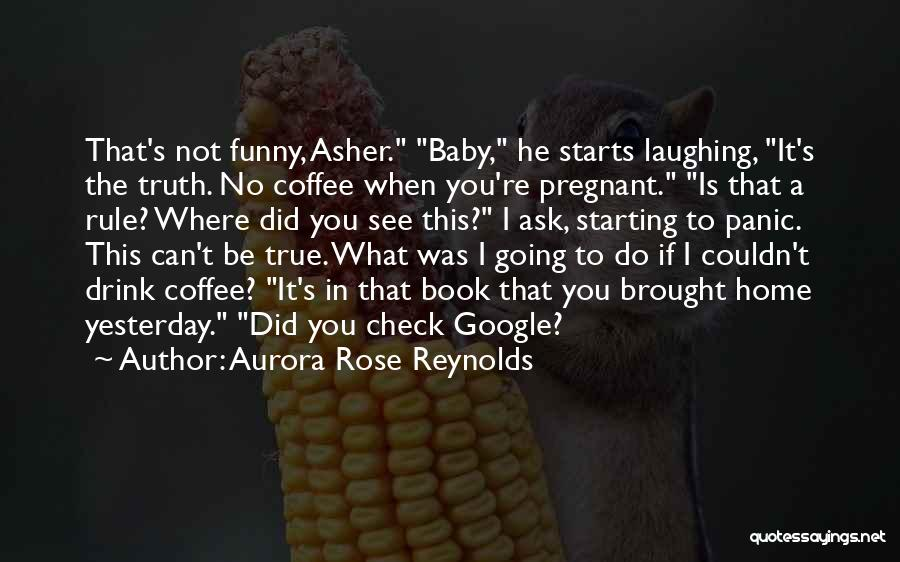 Funny Rule Quotes By Aurora Rose Reynolds