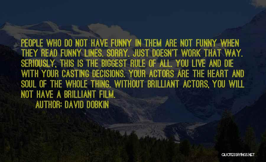 Funny Rule Quotes By David Dobkin