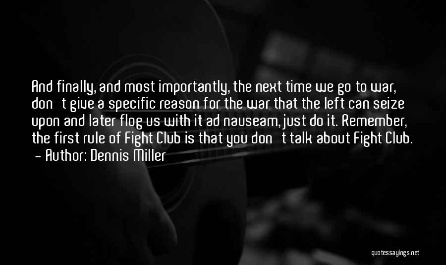 Funny Rule Quotes By Dennis Miller
