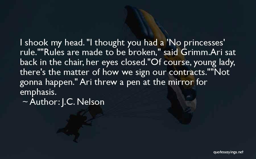 Funny Rule Quotes By J.C. Nelson