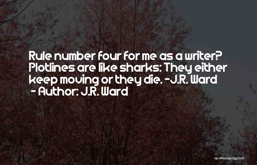 Funny Rule Quotes By J.R. Ward