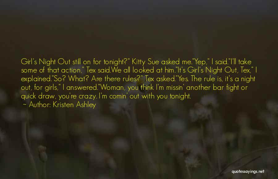 Funny Rule Quotes By Kristen Ashley