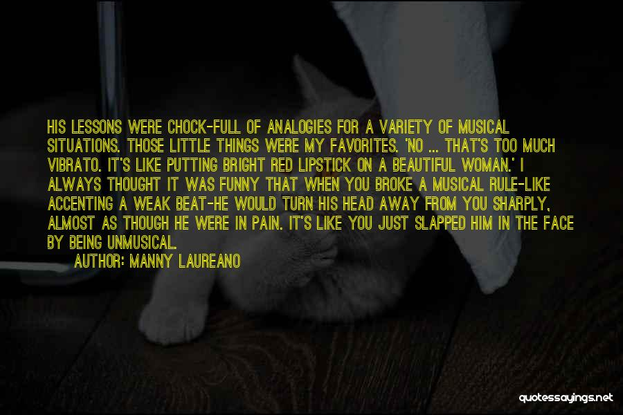 Funny Rule Quotes By Manny Laureano