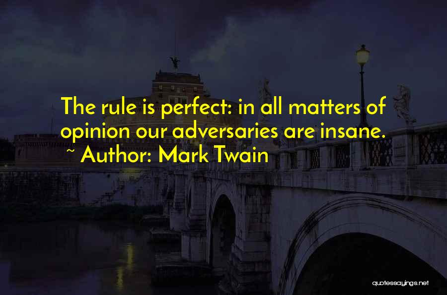 Funny Rule Quotes By Mark Twain