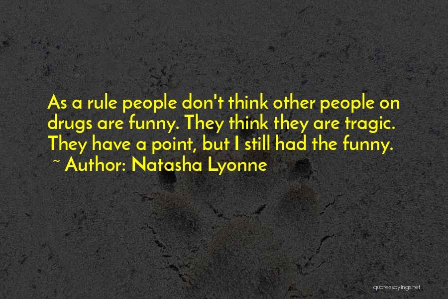 Funny Rule Quotes By Natasha Lyonne