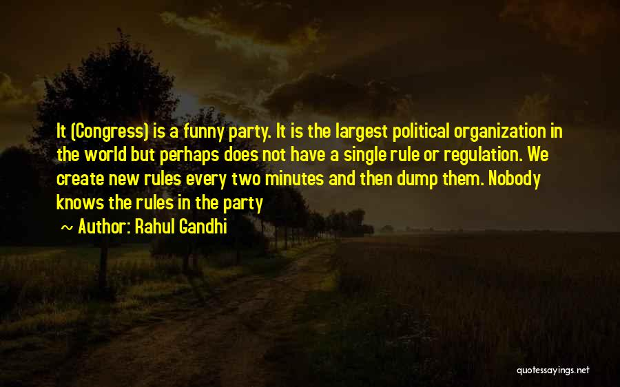 Funny Rule Quotes By Rahul Gandhi