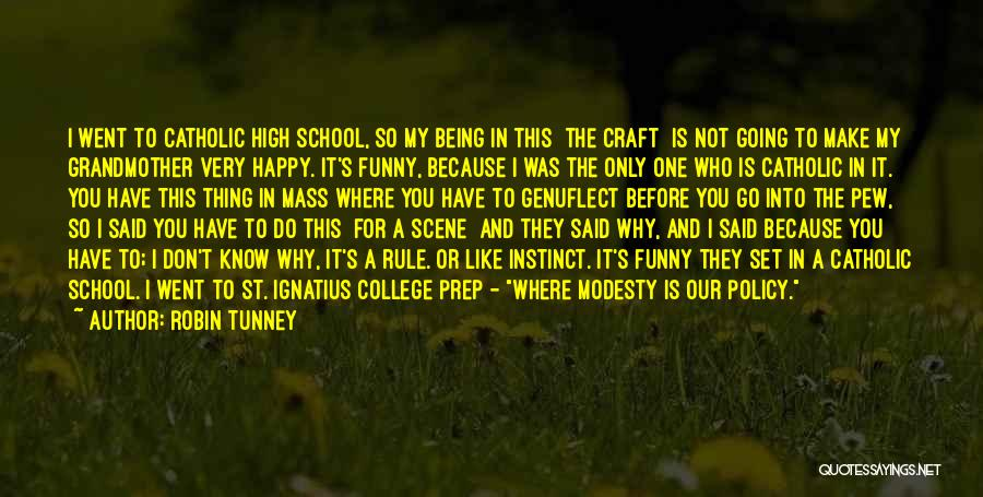 Funny Rule Quotes By Robin Tunney