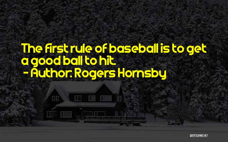 Funny Rule Quotes By Rogers Hornsby