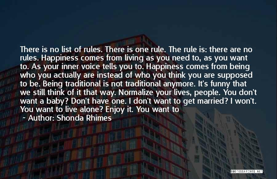 Funny Rule Quotes By Shonda Rhimes