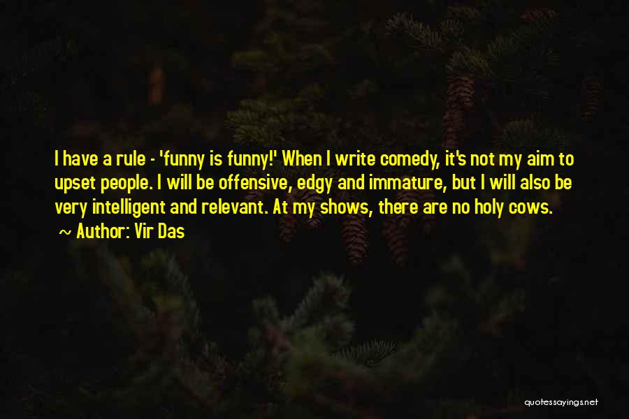 Funny Rule Quotes By Vir Das