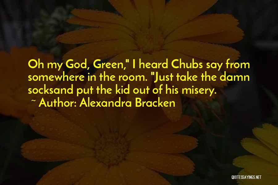 Funny Say And Quotes By Alexandra Bracken