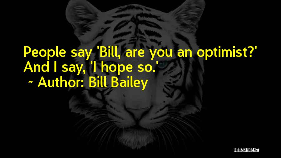 Funny Say And Quotes By Bill Bailey
