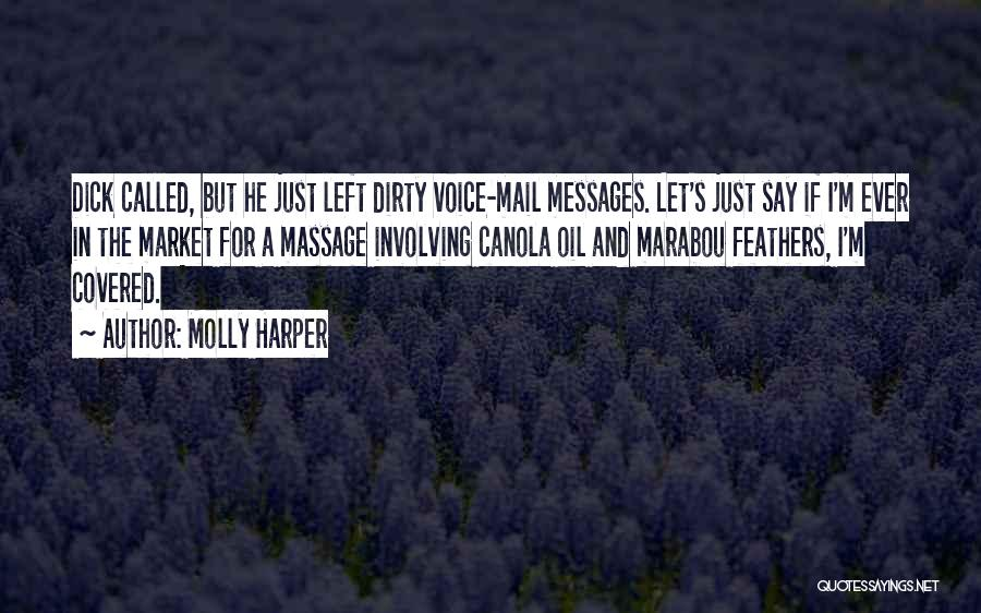 Funny Say And Quotes By Molly Harper