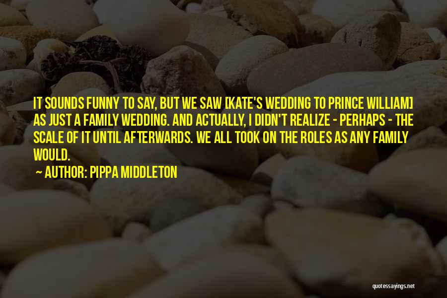 Funny Say And Quotes By Pippa Middleton