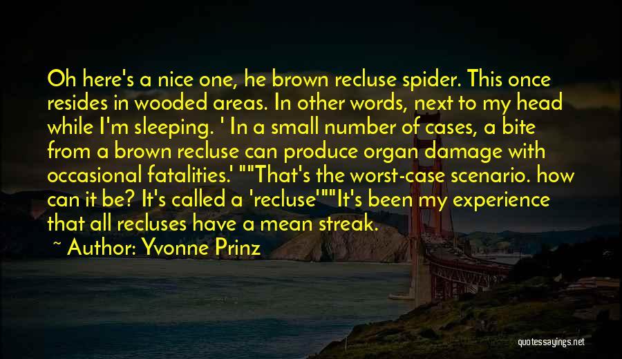Funny Scenario Quotes By Yvonne Prinz