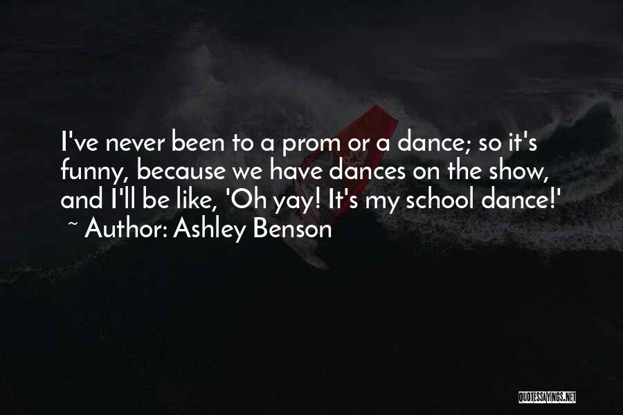 Funny School's Over Quotes By Ashley Benson