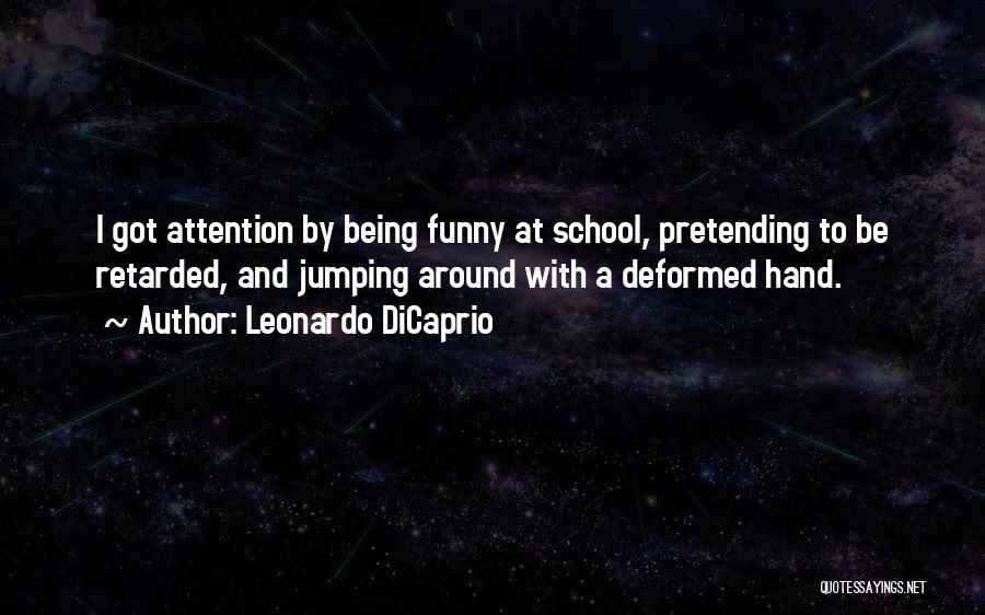 Funny School's Over Quotes By Leonardo DiCaprio