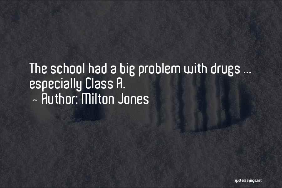 Funny School's Over Quotes By Milton Jones