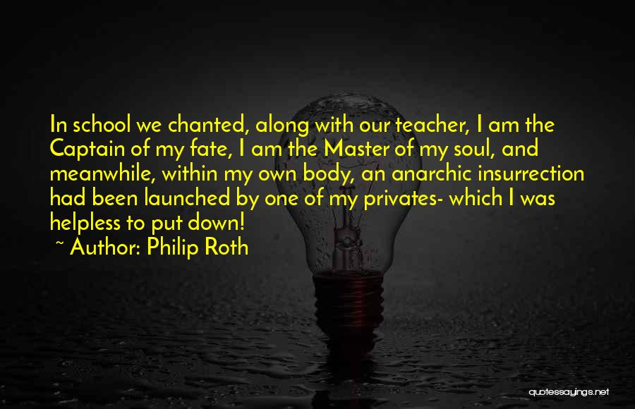 Funny School's Over Quotes By Philip Roth