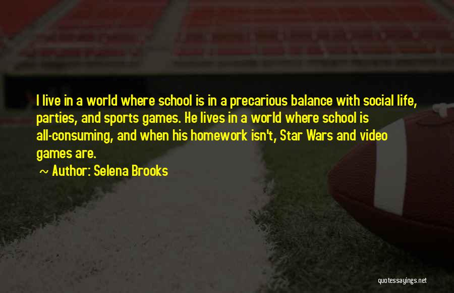 Funny School's Over Quotes By Selena Brooks