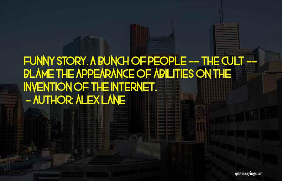 Funny Science Fiction Quotes By Alex Lane