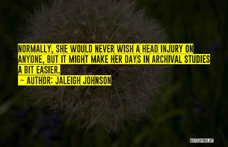 Funny Science Fiction Quotes By Jaleigh Johnson