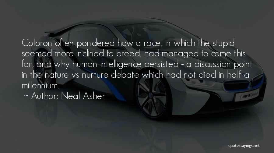 Funny Science Fiction Quotes By Neal Asher