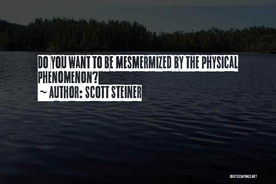 Funny Scott Steiner Quotes By Scott Steiner