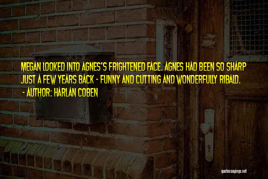 Funny Sharp Quotes By Harlan Coben