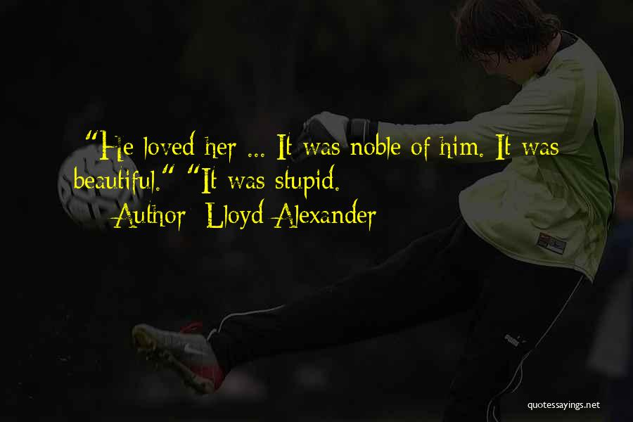 Funny Sharp Quotes By Lloyd Alexander