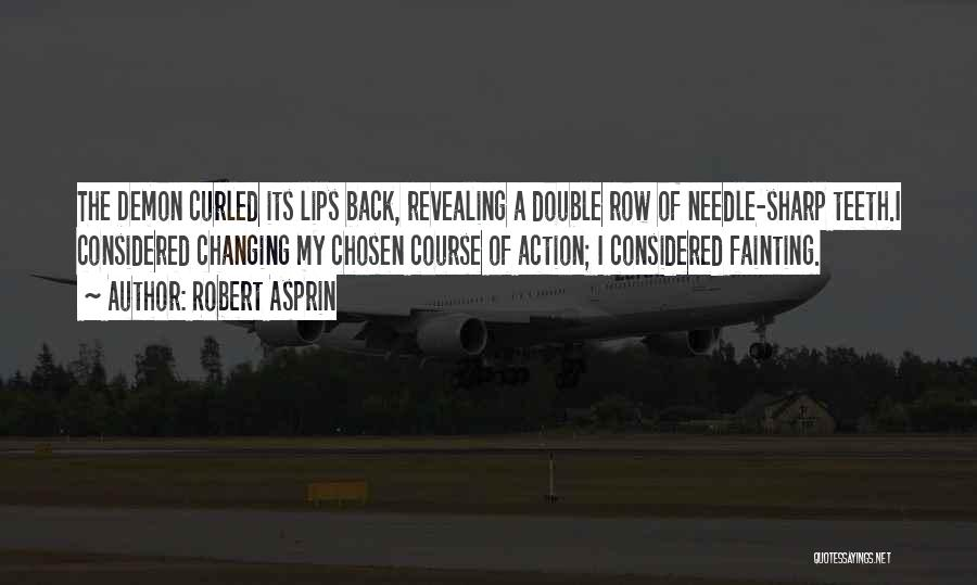 Funny Sharp Quotes By Robert Asprin