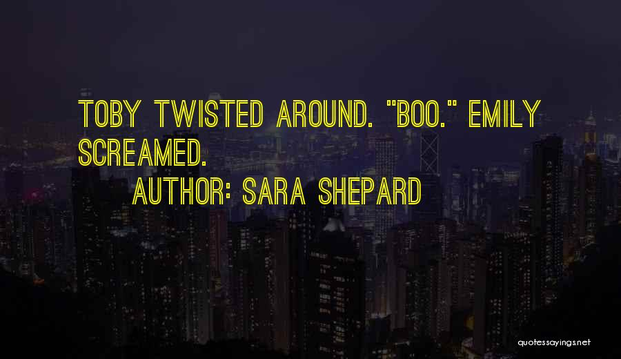 Funny Shepard Quotes By Sara Shepard