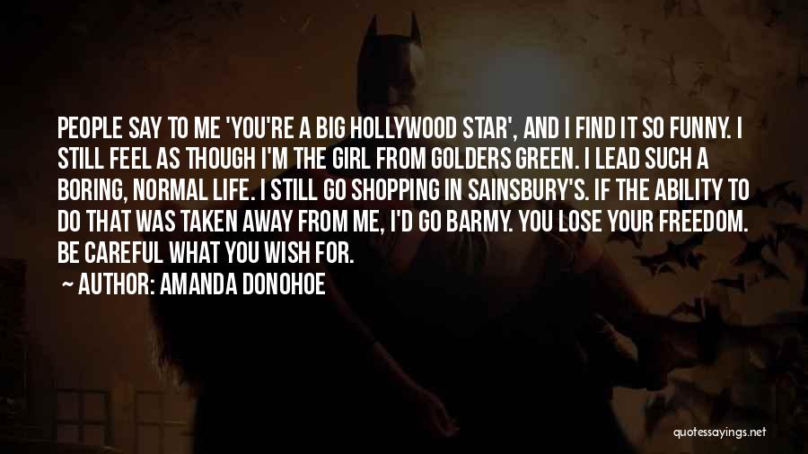 Funny Shopping Quotes By Amanda Donohoe