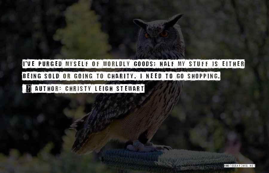 Funny Shopping Quotes By Christy Leigh Stewart