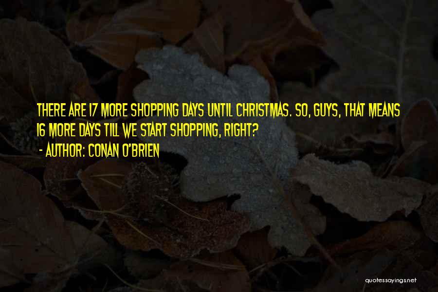 Funny Shopping Quotes By Conan O'Brien