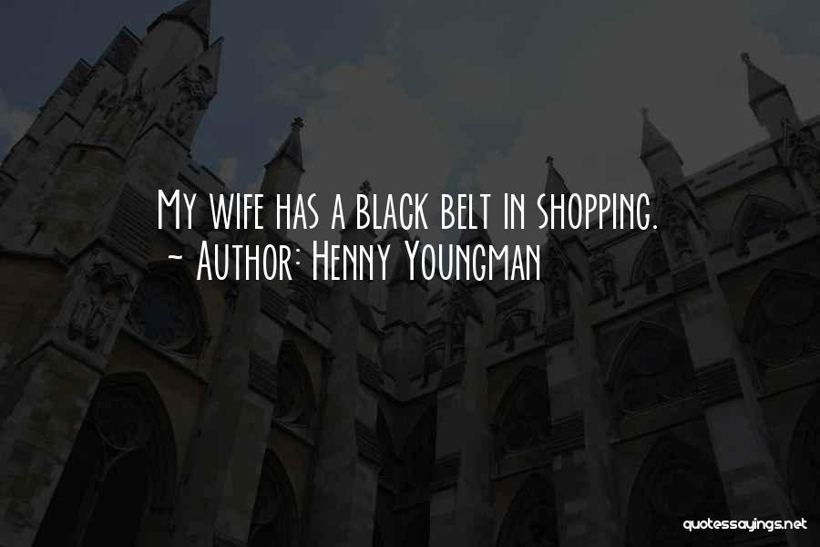 Funny Shopping Quotes By Henny Youngman