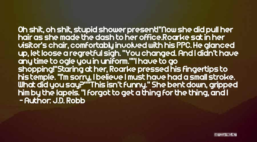 Funny Shopping Quotes By J.D. Robb