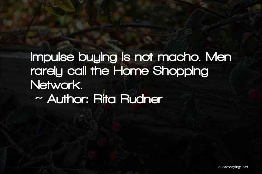 Funny Shopping Quotes By Rita Rudner