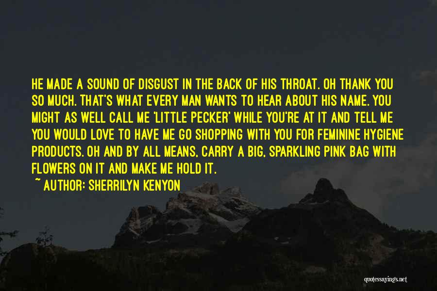 Funny Shopping Quotes By Sherrilyn Kenyon