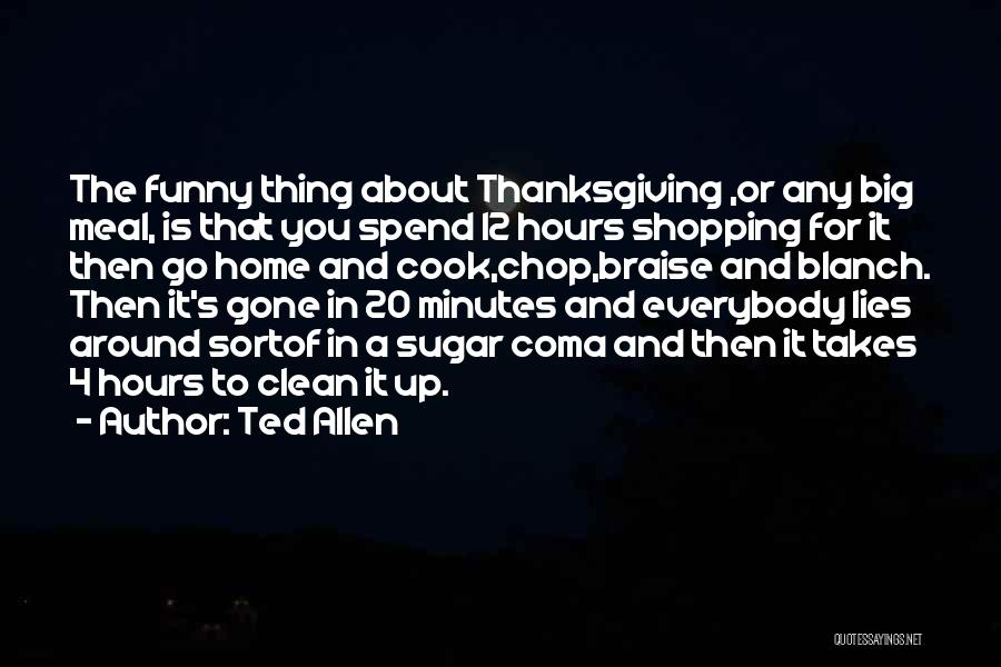 Funny Shopping Quotes By Ted Allen