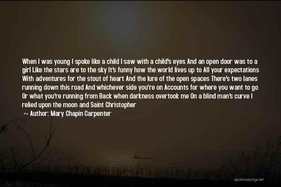 Funny Side Girl Quotes By Mary Chapin Carpenter