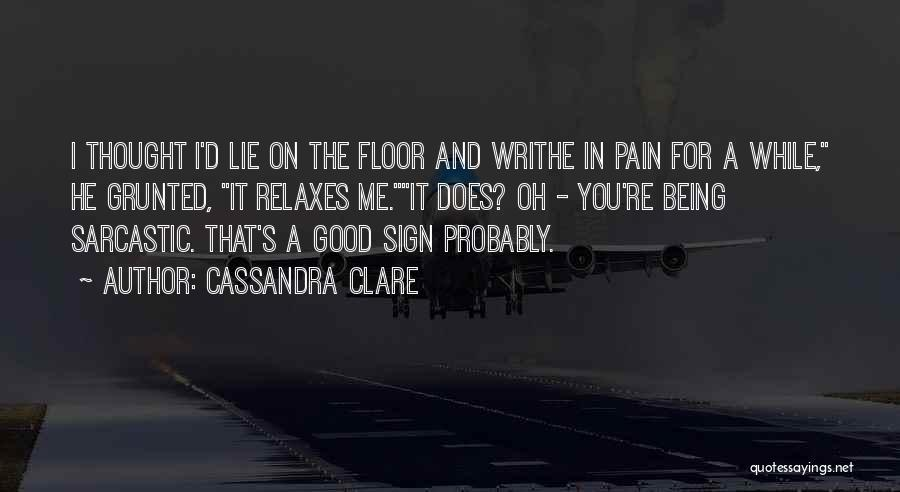 Funny Sign In Quotes By Cassandra Clare