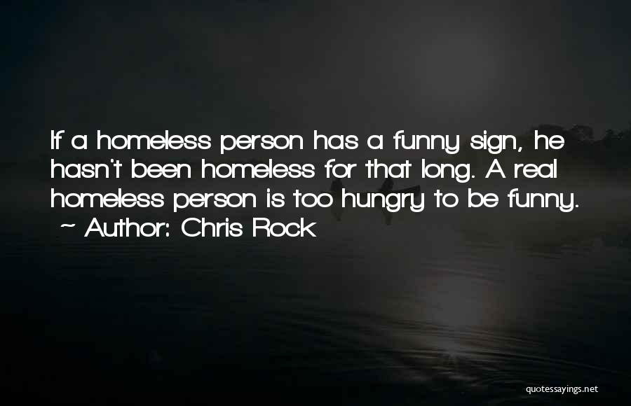 Funny Sign In Quotes By Chris Rock